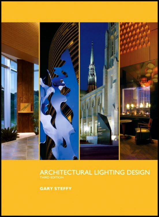 Architectural Lighting Design 3rd Edition - ISBN#9780470112496