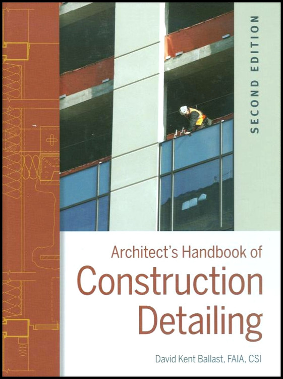 Architect's Handbook of Construction Detailing 2nd Edition - ISBN#9780470381915