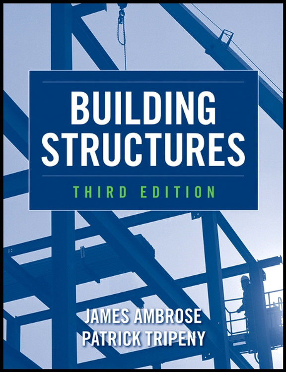 Building Structures 3rd Edition - ISBN#9780470542606