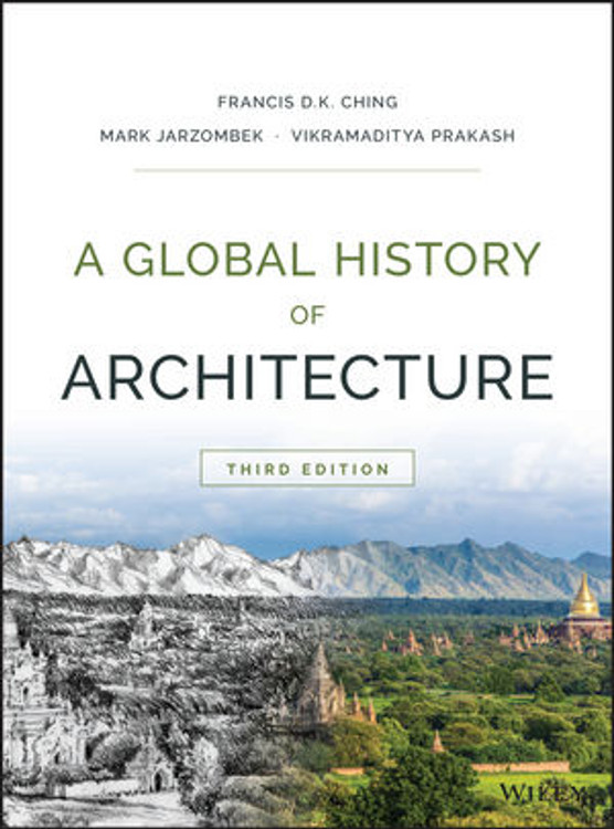 A Global History of Architecture 3rd Edition - ISBN#9781118981337
