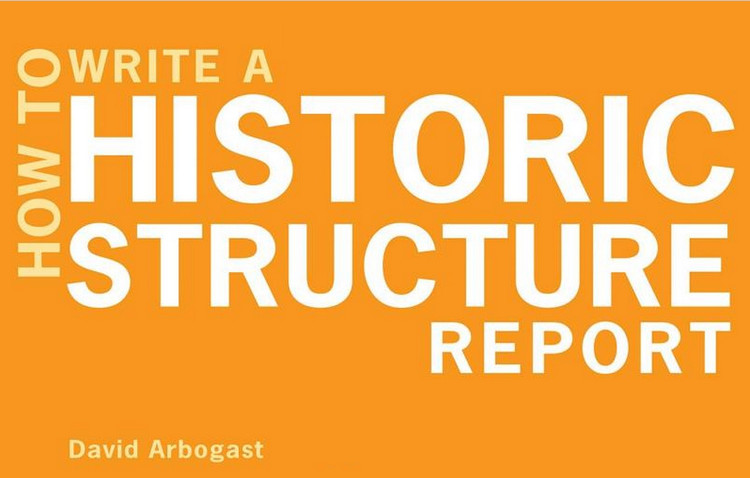 How to Write a Historic Structure Report - ISBN#9780393706147
