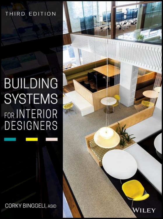 Building Systems for Interior Designers 3rd Edition - ISBN#9781118925546