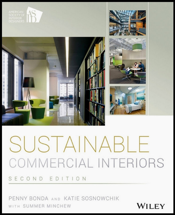 Sustainable Commercial Interiors 2nd Edition - ISBN#9781118456293