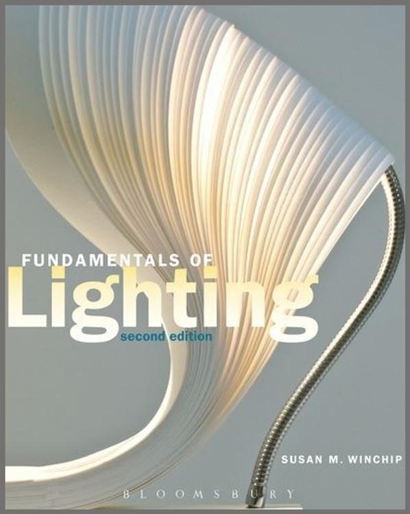 Fundamentals of Lighting 2nd Edition - ISBN#9781609010867