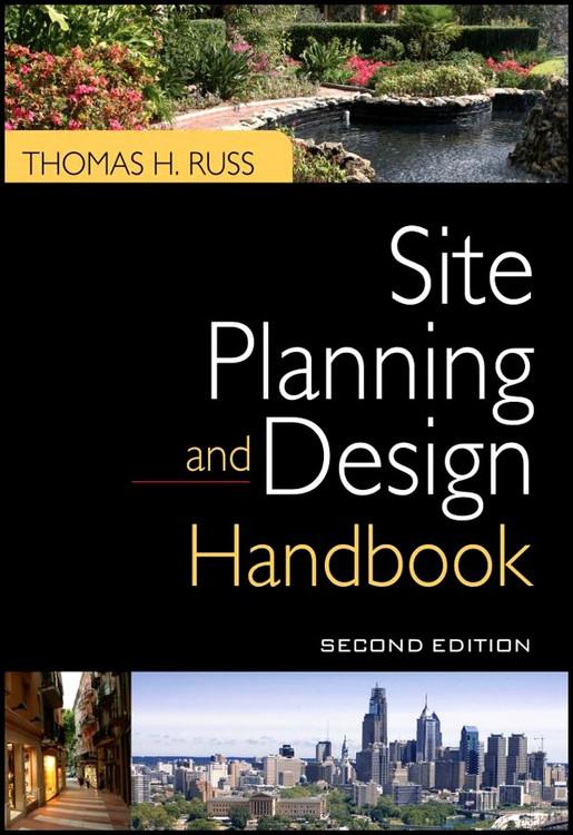 Site Planning and Design Handbook 2nd Edition - ISBN#9780071605588