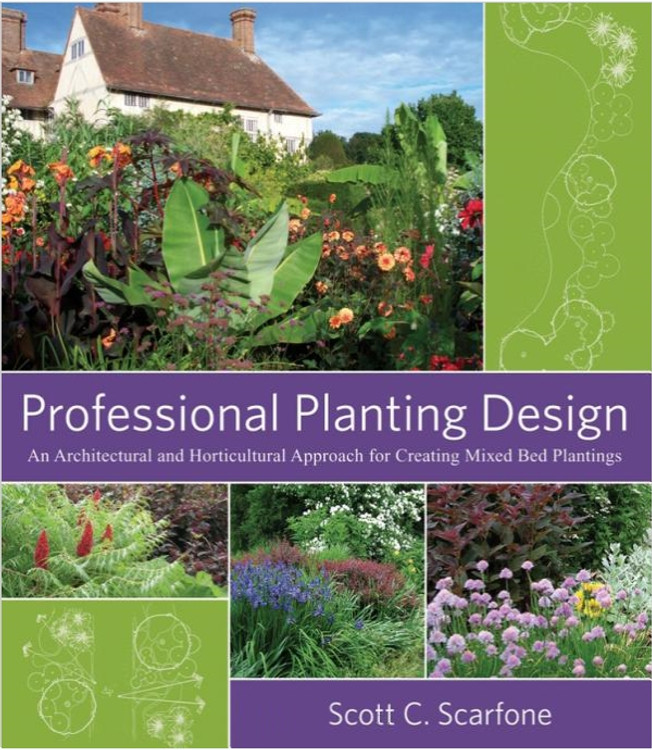 Professional Planting Design: An Architectural and Horticultural Approach for Creating Mixed Bed Plantings - ISBN#9780471761396