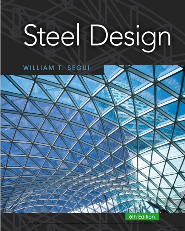 Steel Design 6th Edition - ISBN#9781377094740