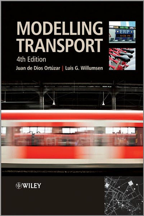 Modelling Transport 4th Edition - ISBN#9780470760390
