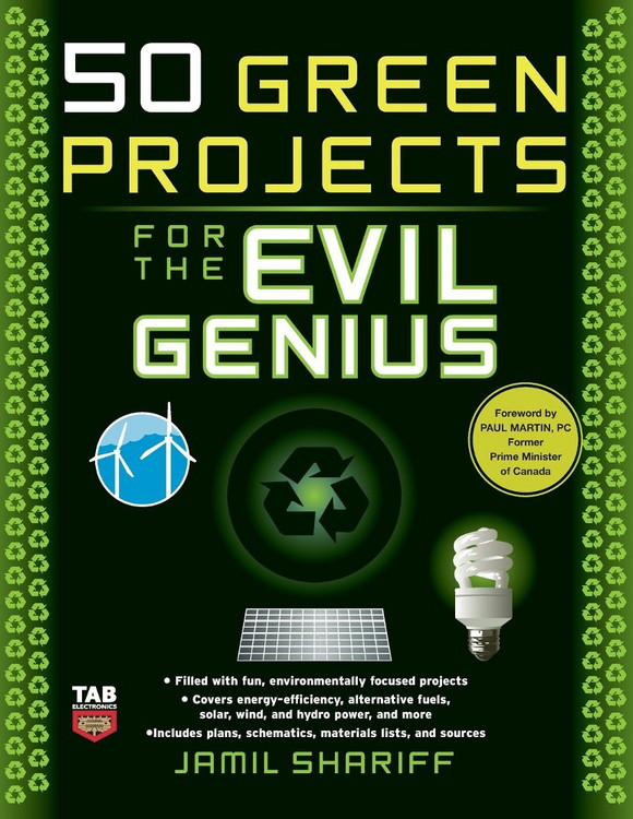 50 Green Projects for the Evil Genius - ISBN#9780071549592