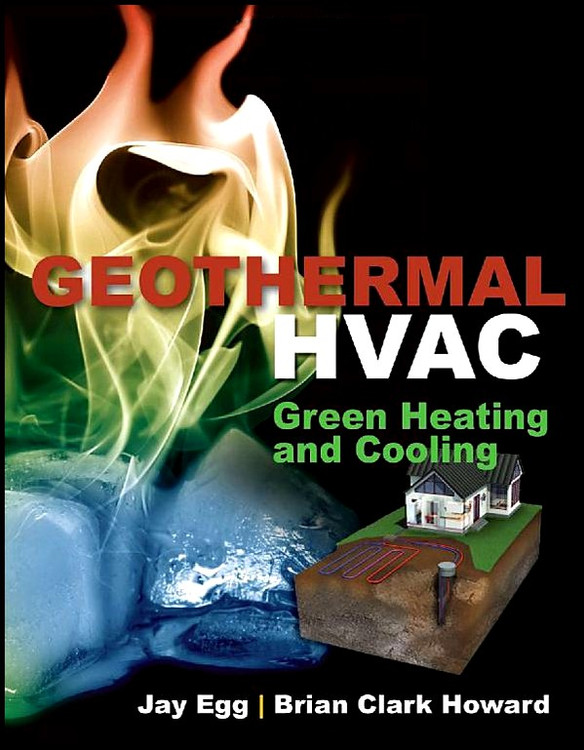 Geothermal HVAC: Green Heating and Cooling - ISBN#9780071746106