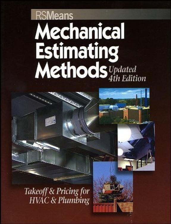 Mechanical Estimating Methods 4th Edition - ISBN#9780876290170