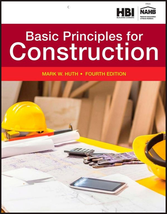Residential Construction Academy: Basic Principles for Construction 4th Edition - ISBN#9781305088627