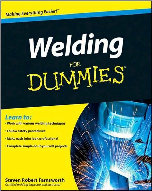 Welding for Dummies - ISBN#9780470455968