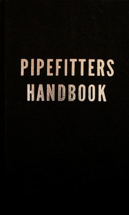 Pipefitters Handbook 3rd Edition - ISBN#9780831130190