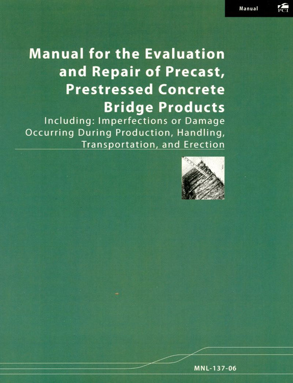 Manual for the Evaluation and Repair of Precast, Prestressed Concrete Bridge Products - ISBN#9780937040751