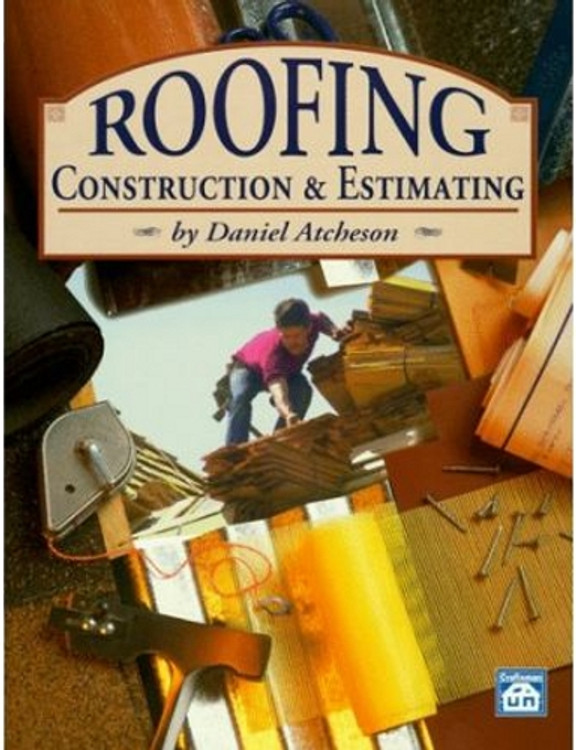 Roofing Construction & Estimating - ISBN#9781572180079
