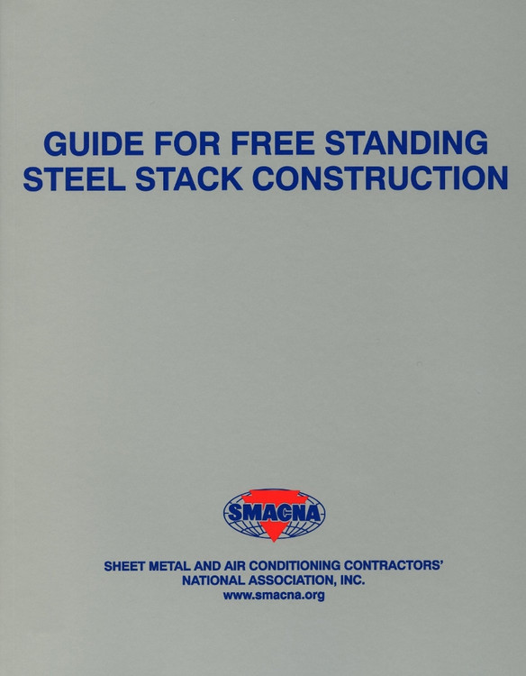 Guide for Free Standing Steel Stack Construction - ISBN#9781617210211