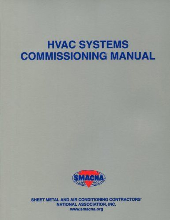 HVAC Systems - Commissioning Manual - ISBN#9781617210976