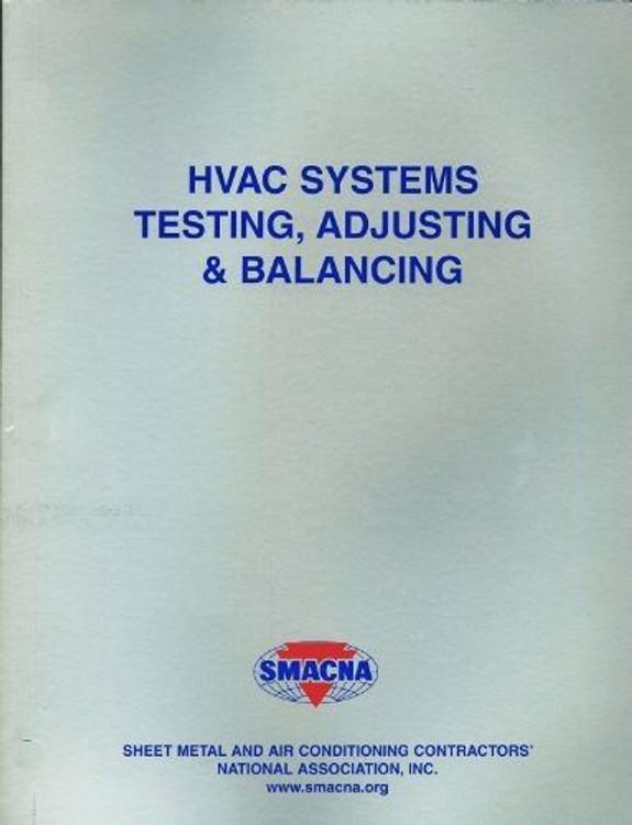 HVAC Systems - Testing, Adjusting & Balancing - ISBN#9781617210419
