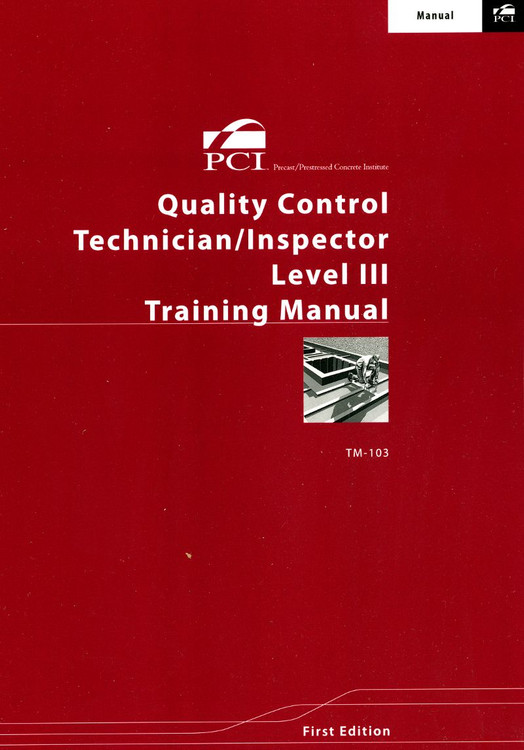 Quality Control Technician/Inspector Manual Level III TM-103-96