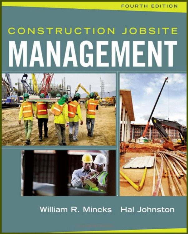 Construction Jobsite Management 4th Edition - ISBN#9781305081796