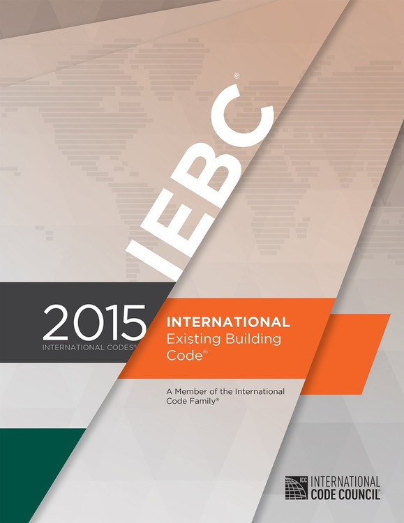 2015 International Existing Building Code - ISBN#9781609834722