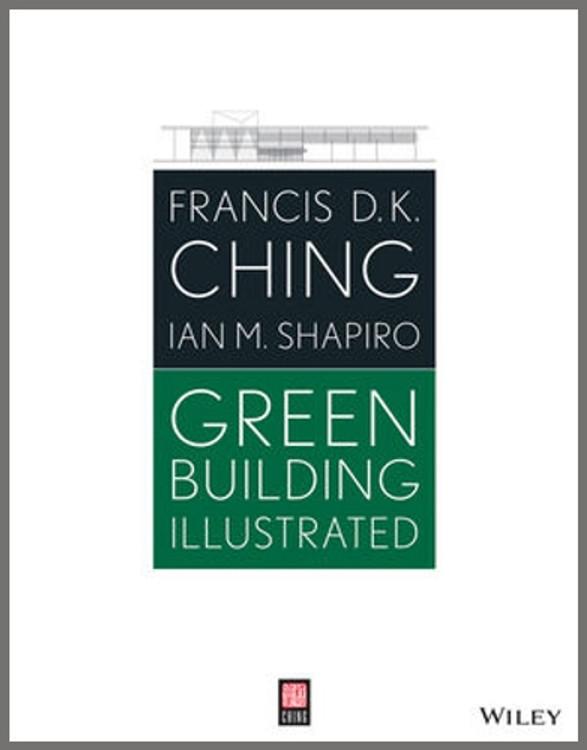 Green Building Illustrated - ISBN#9781118562376