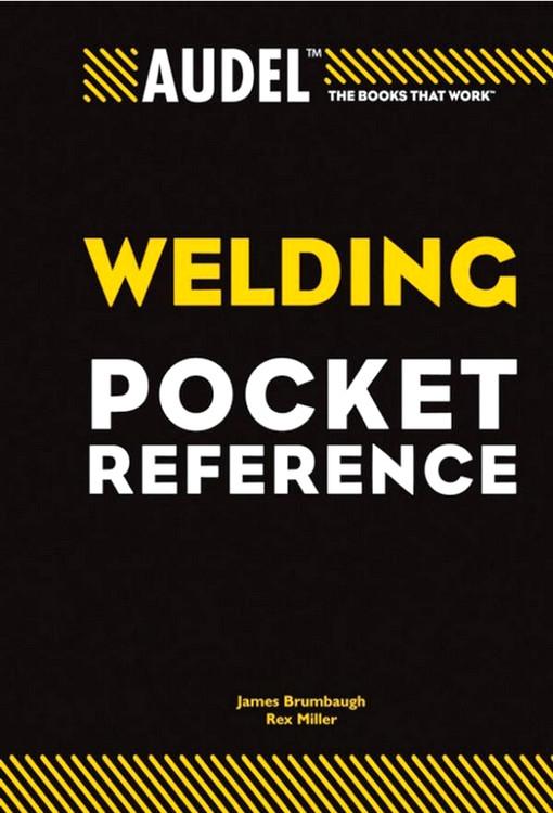 Audel Welding Pocket Reference - ISBN#9780764588099