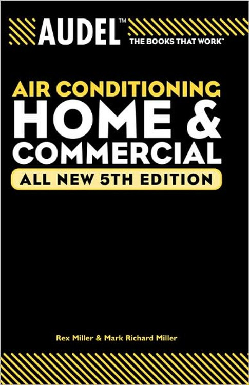 Audel Air Conditioning Home & Commercial 5th Edition - ISBN#9780764571107