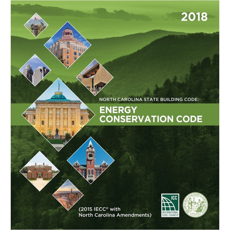 North Carolina State Building Code: Energy Conservation Code 2018 - ISBN#9781609838362
