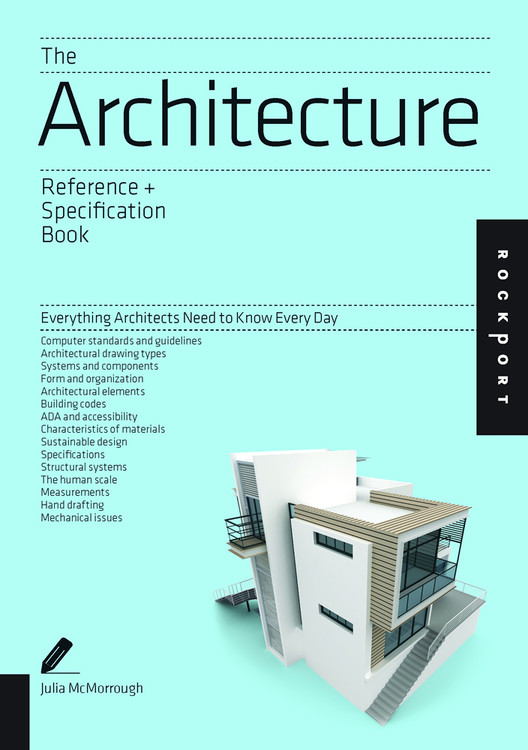The Architecture Reference & Specification Book: Everything Architects Need to Know Every Day - ISBN#9781592538485