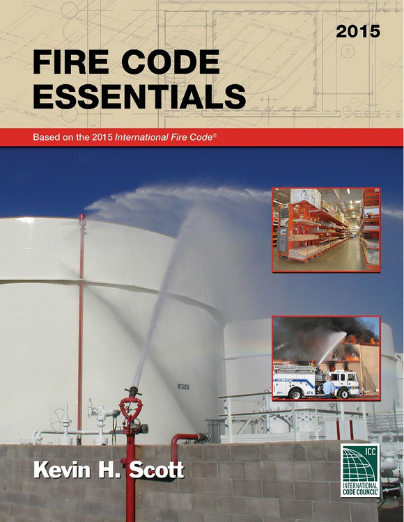 Fire Code Essentials 2015 Edition - ISBN#9781609833466