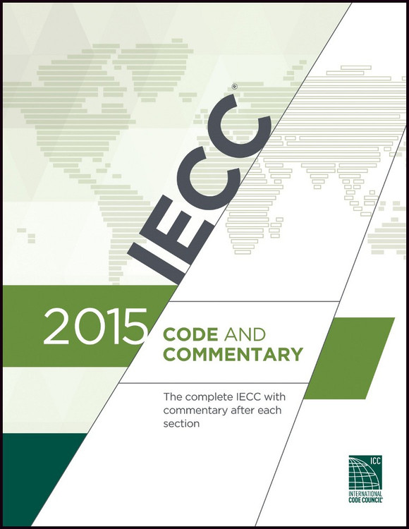 2015 IECC Code and Commentary - ISBN#9781609832872