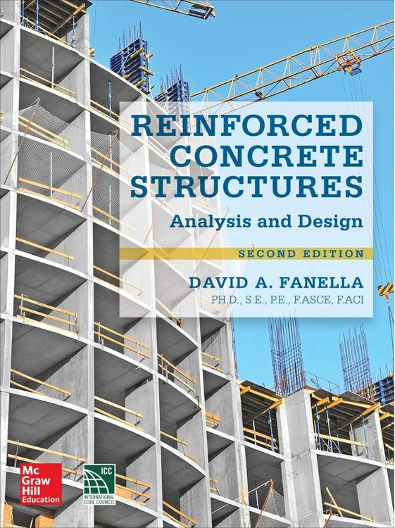 Reinforced Concrete Structures: Analysis and Design 2nd Edition - ISBN#9780071847841