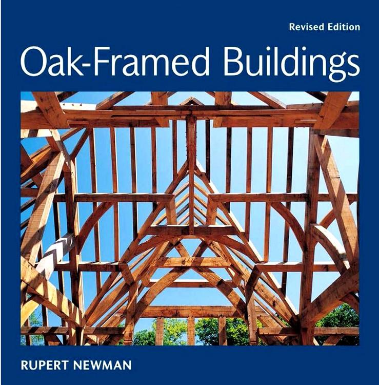 Oak-Framed Buildings, Revised Edition - ISBN#9781861087263