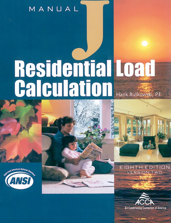 Manual J - Residential Load Calculation - ISBN#9781892765352