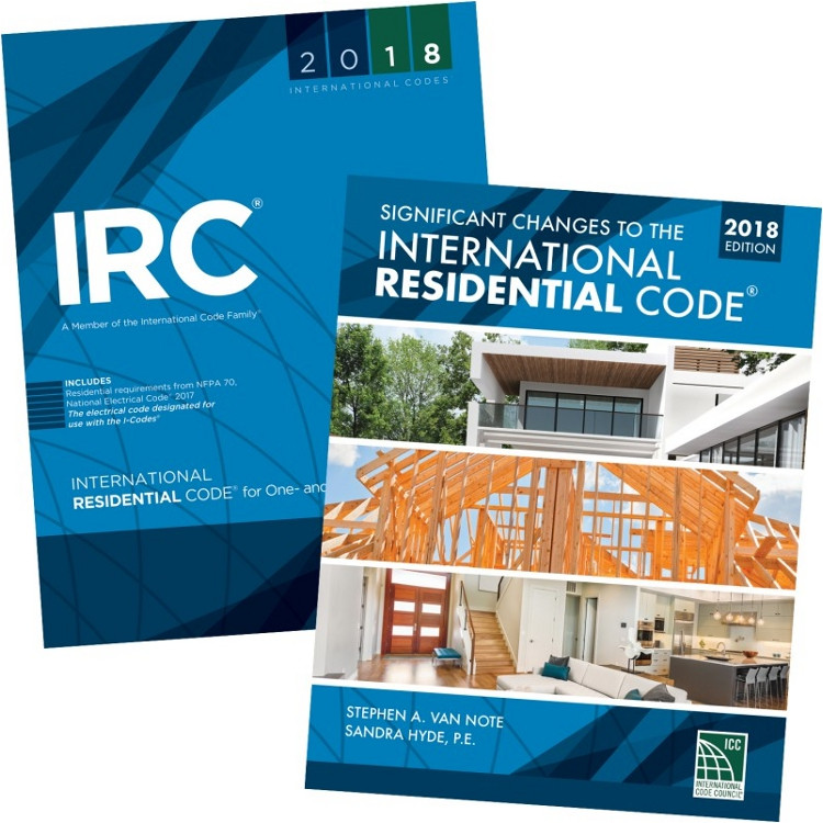 2018 IRC and Significant Changes to the IRC 2018 Edition