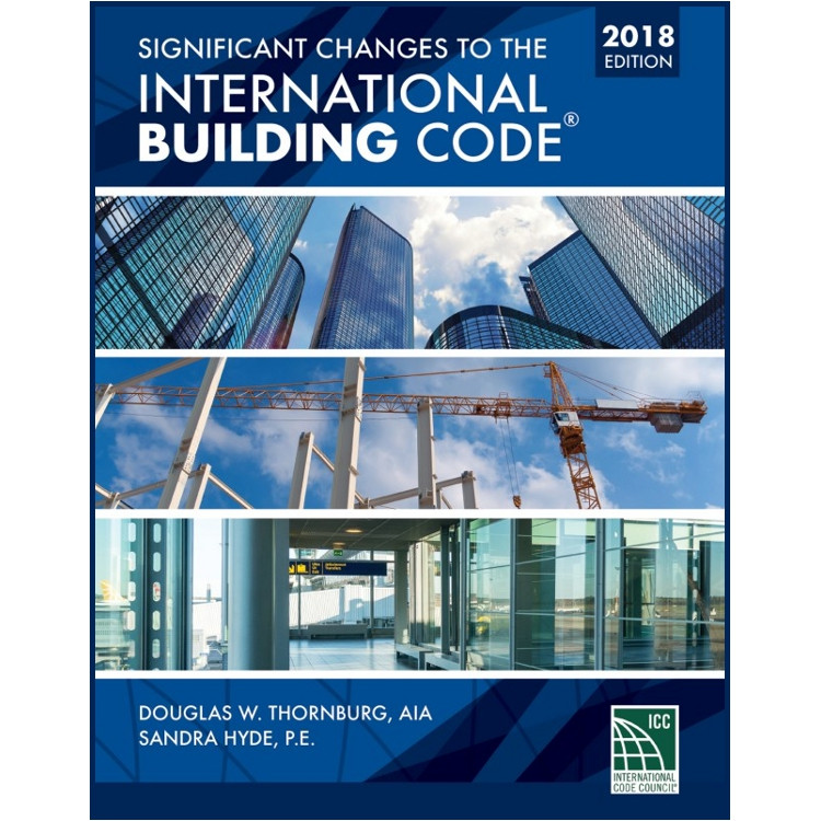 Significant Changes to the International Building Code 2018 Edition - 9781337271202