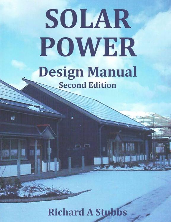 Solar Power Design Manual - ISBN#97815085058229