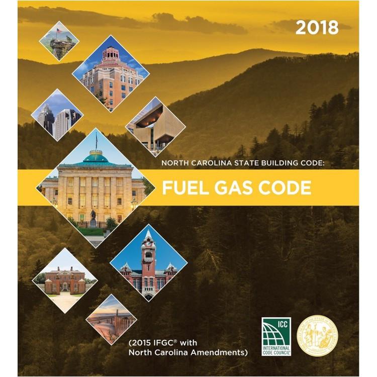 North Carolina State Building Code: Fuel Gas Code 2018 - ISBN#9781609838287