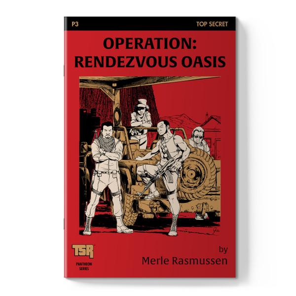 Pantheon Series P3 - Operation Rendezvous Oasis