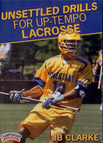 Unsettled Drills for Uptempo Lacrosse by JB Clarke Instructional Basketball Coaching Video