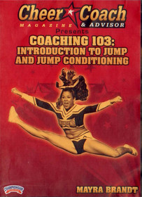 Cheer  Coach Magazine: Coaching 103: Jump & Jump Conditioning by Mayra Brandt Instructional Cheerleading Coaching Video