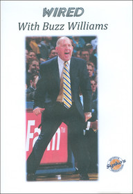 Buzz Williams Wired