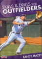 SKILLS AND DRILLS  FOR OUTFIELDERS(MAZEY) by Randy Mazey Instructional Basketball Coaching Video