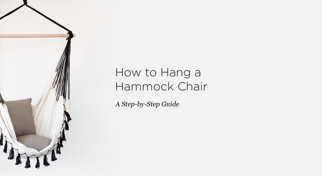 How to Hang a Hammock Chair, a Step-by-Step Guide