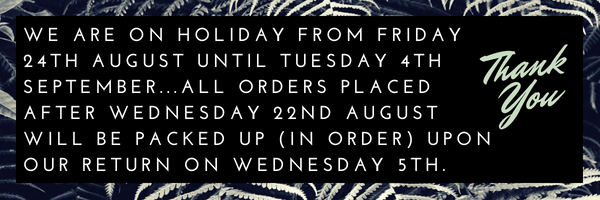 we-are-on-holiday-from-friday-24th-august-until-tuesday-4th-september...all-orders-placed-after-wesdnesday-23rd-august-will-be-packed-up-in-order-upon-our-return-on-wednesday-5th.-1-.png