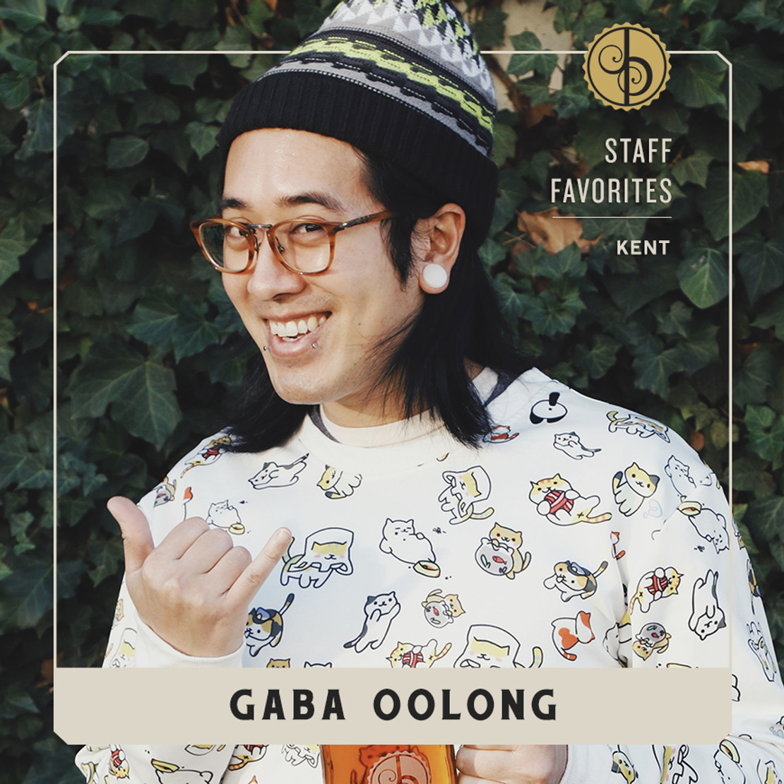 Staff Favorites: Kent & Gaba Oolong