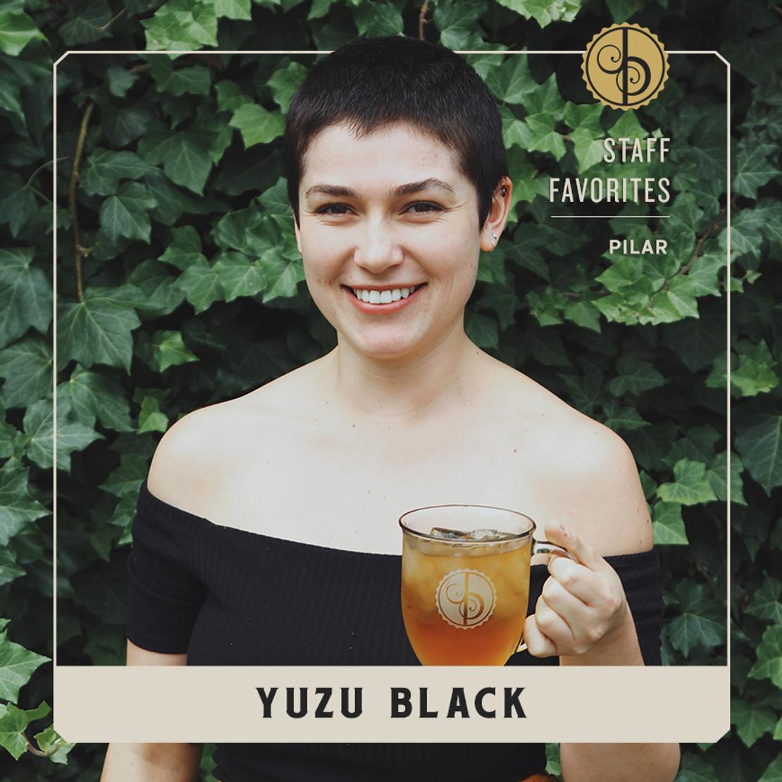 Staff Favorites: Pilar & Yuzu Black