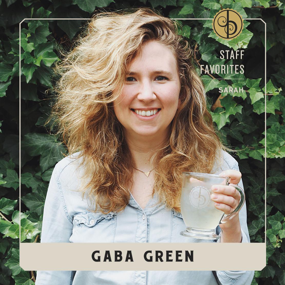Staff Favorites: Sarah & GABA Green